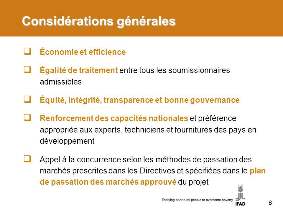 Considérations générales Économie et efficience Égalité de traitement entre tous les soumissionnaires admissibles Équité, intégrité, transparence et b