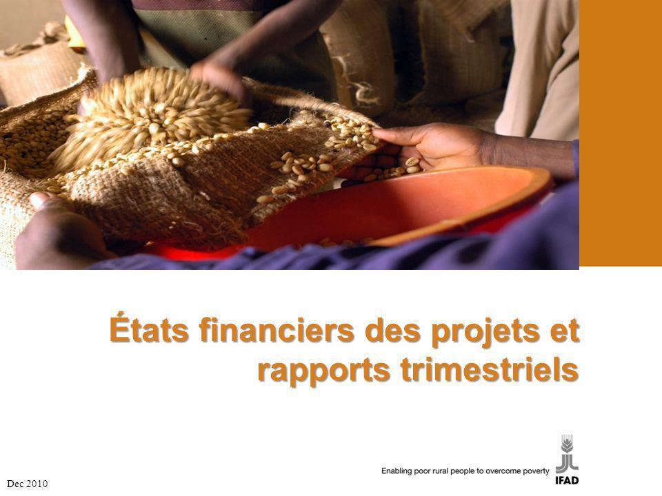 États financiers des projets et rapports trimestriels Dec 2010