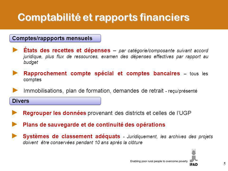 Comptabilité et rapports financiers États des recettes et dépenses – par catégorie/composante suivant accord juridique, plus flux de ressources, exame