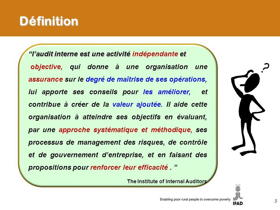 Définition laudit interne est une activitéet laudit interne est une activité indépendante et objective, qui donne à une organisation une assurance sur