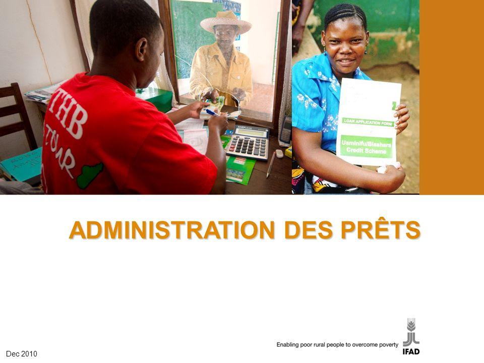 1 ADMINISTRATION DES PRÊTS Dec 2010