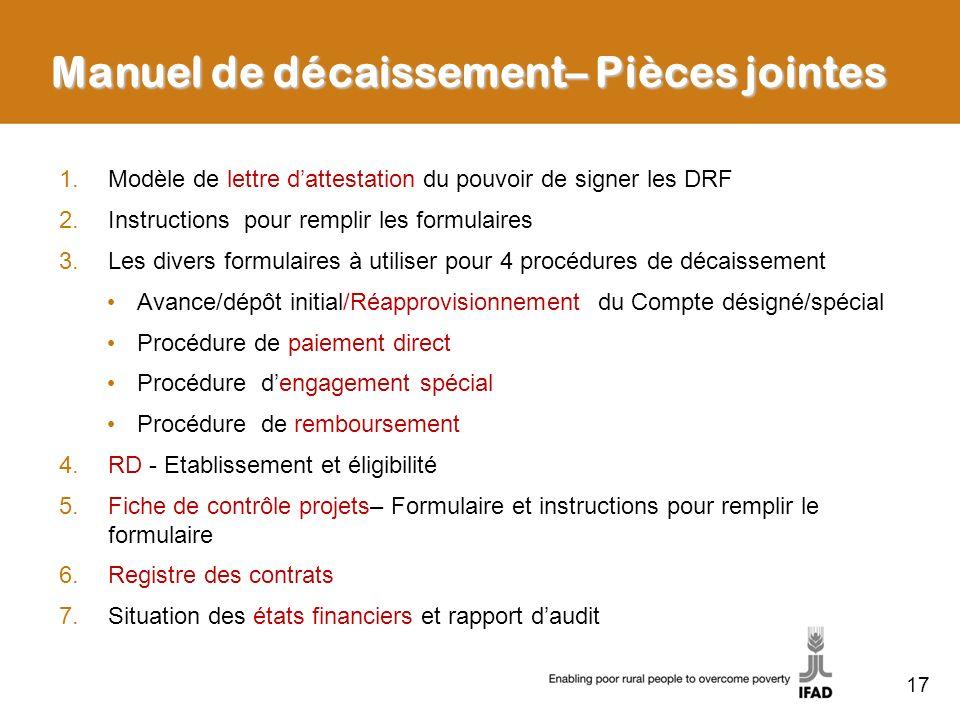 17 1.Modèle de lettre dattestation du pouvoir de signer les DRF 2.Instructions pour remplir les formulaires 3.Les divers formulaires à utiliser pour 4