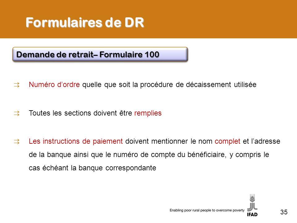 35 Formulaires de DR Numéro dordre quelle que soit la procédure de décaissement utilisée Toutes les sections doivent être remplies Les instructions de