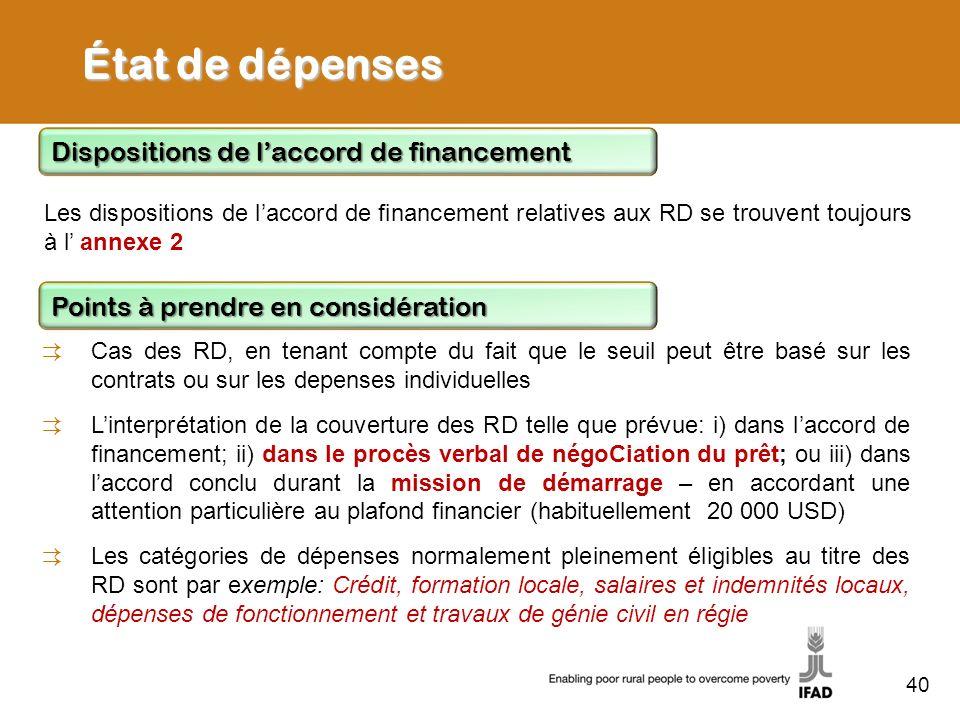 40 État de dépenses Les dispositions de laccord de financement relatives aux RD se trouvent toujours à l annexe 2 Dispositions de laccord de financeme