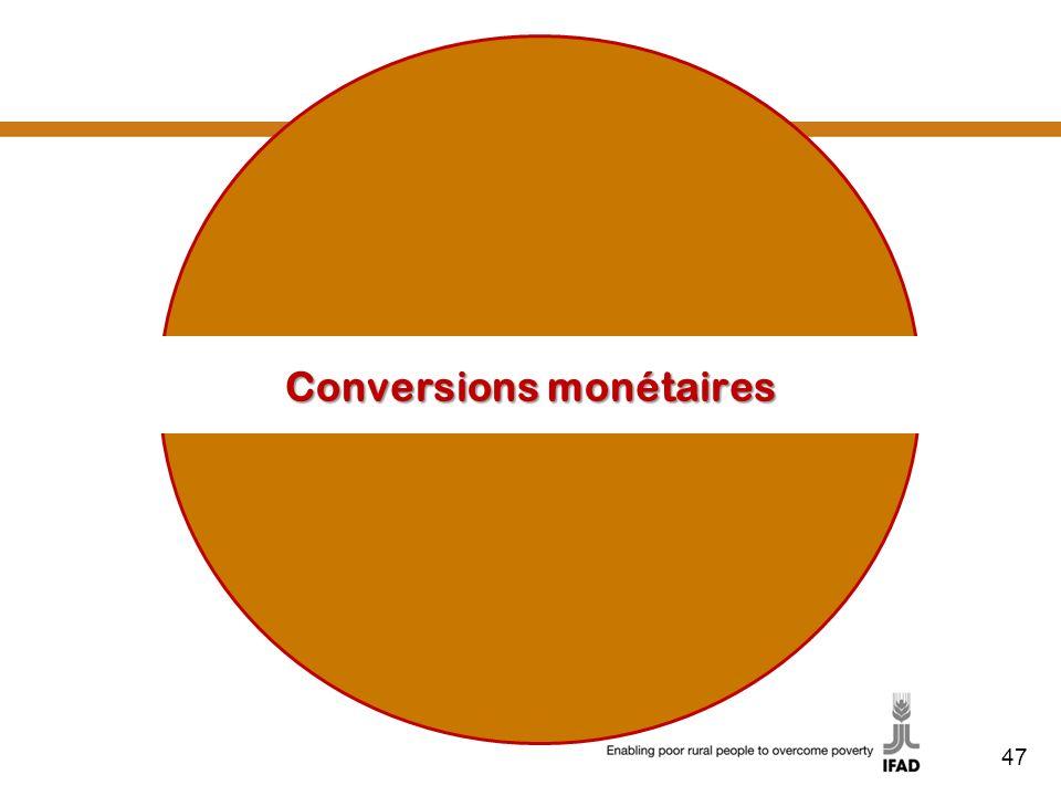 47 Conversions monétaires