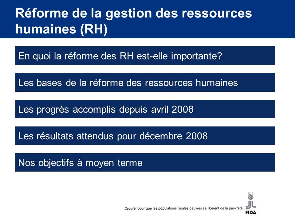 En quoi la réforme des ressources humaines est-elle importante?