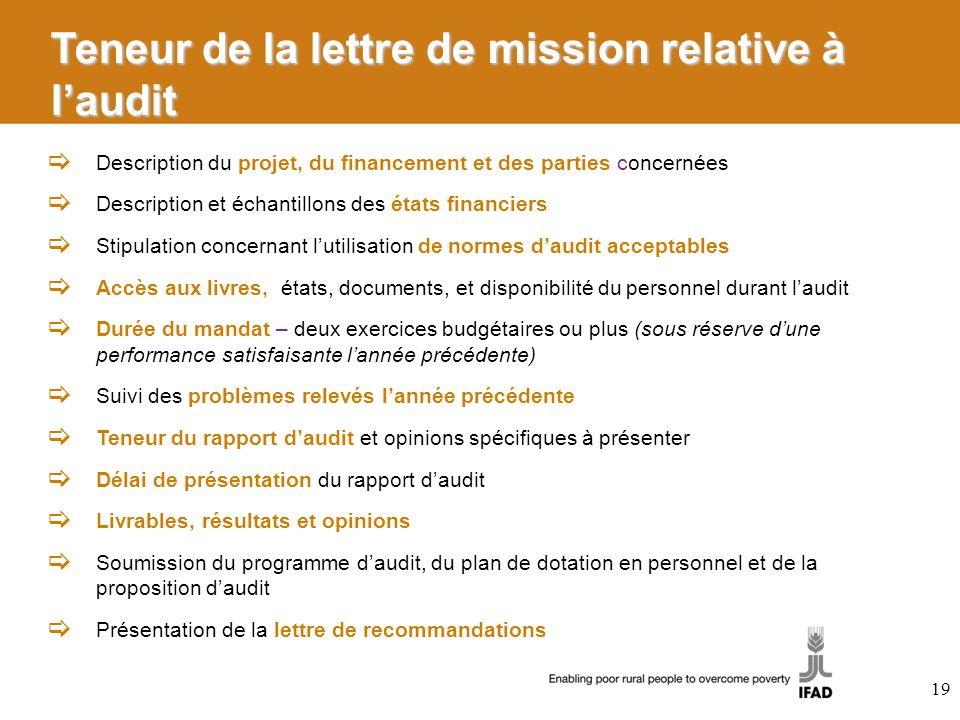 Teneur de la lettre de mission relative à laudit Description du projet, du financement et des parties concernées Description et échantillons des états