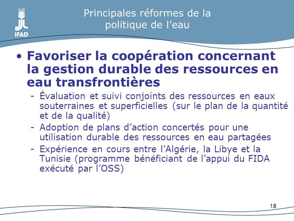 18 Principales réformes de la politique de leau Favoriser la coopération concernant la gestion durable des ressources en eau transfrontières -Évaluati