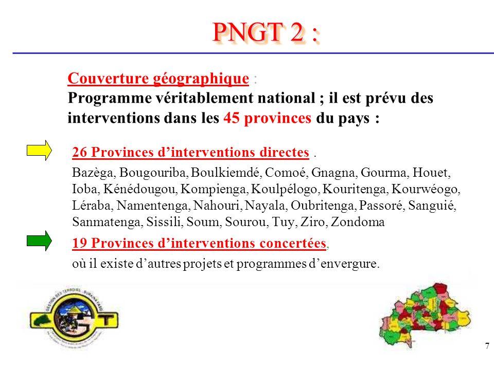7 Couverture géographique : Programme véritablement national ; il est prévu des interventions dans les 45 provinces du pays : 26 Provinces dinterventi