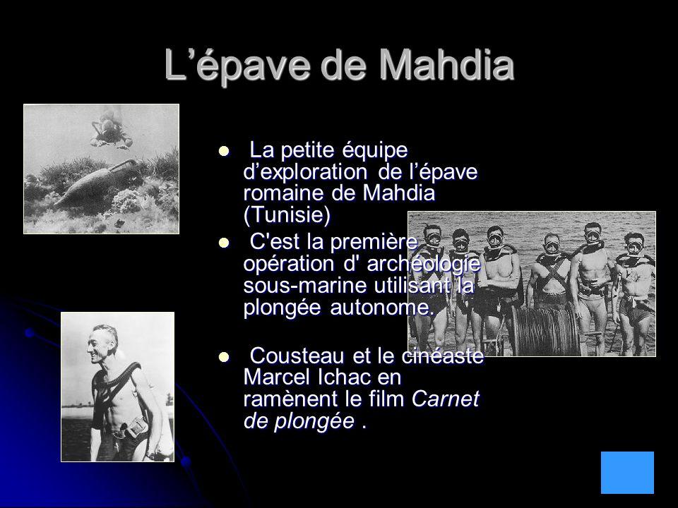 Lépave de Mahdia La petite équipe dexploration de lépave romaine de Mahdia (Tunisie) La petite équipe dexploration de lépave romaine de Mahdia (Tunisi