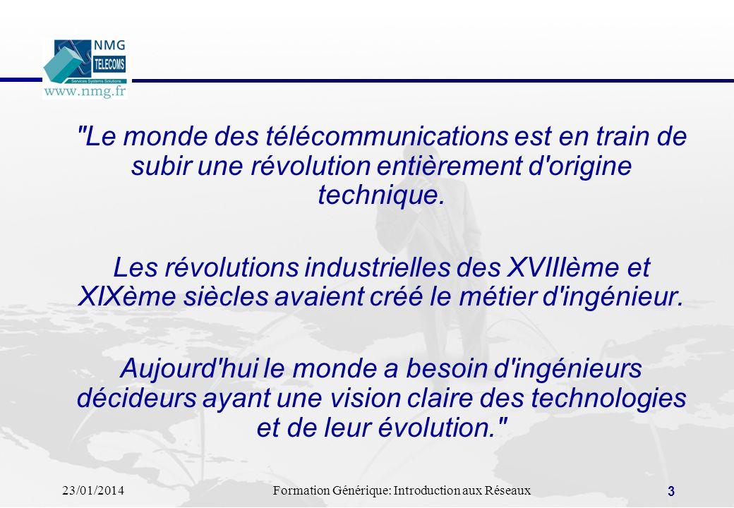 23/01/2014Formation Générique: Introduction aux Réseaux 3