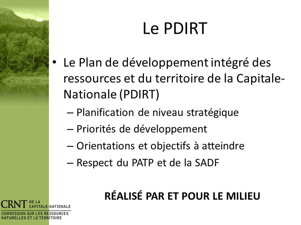 Le PDIRT La démarche Enjeux-Solutions Les enjeux Le portrait de ces enjeux Les potentiels de développement Les orientations et les objectifs Les indicateurs et les cibles Le plan daction et de suivi