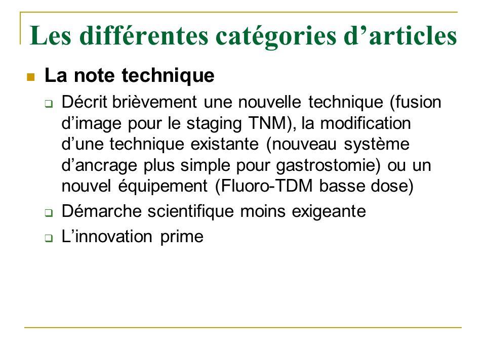 La note technique Décrit brièvement une nouvelle technique (fusion dimage pour le staging TNM), la modification dune technique existante (nouveau syst