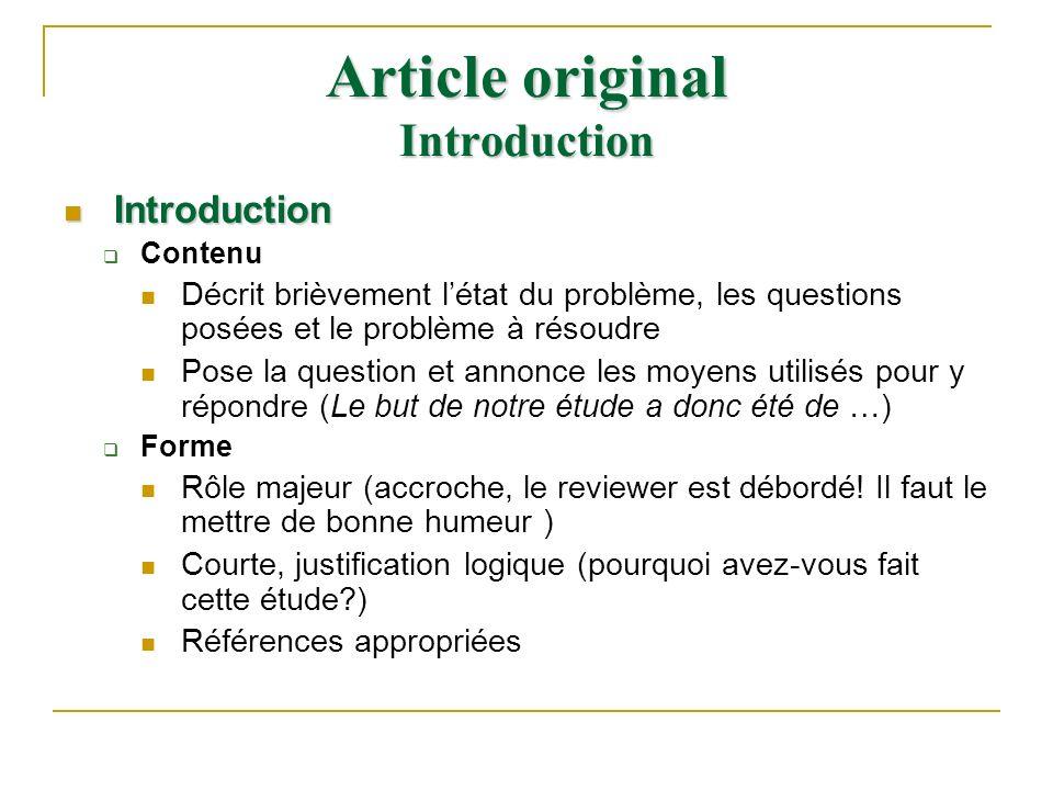 Article original Introduction Introduction Introduction Contenu Décrit brièvement létat du problème, les questions posées et le problème à résoudre Po