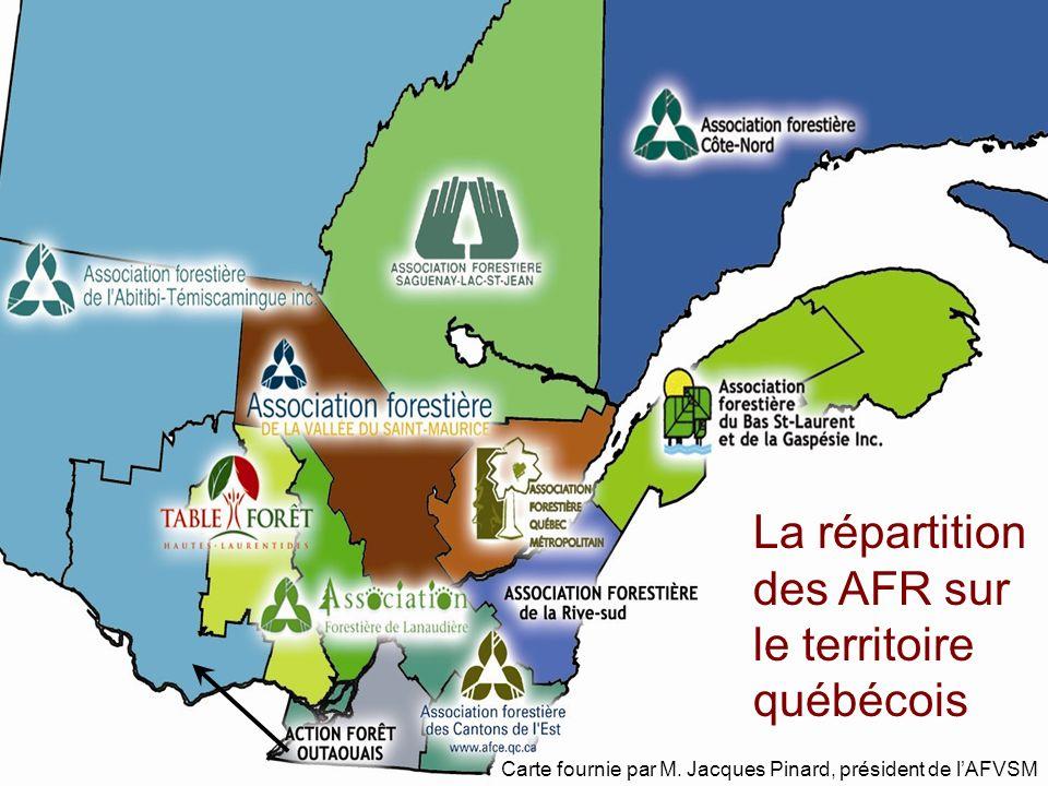 La répartition des AFR sur le territoire québécois Carte fournie par M. Jacques Pinard, président de lAFVSM