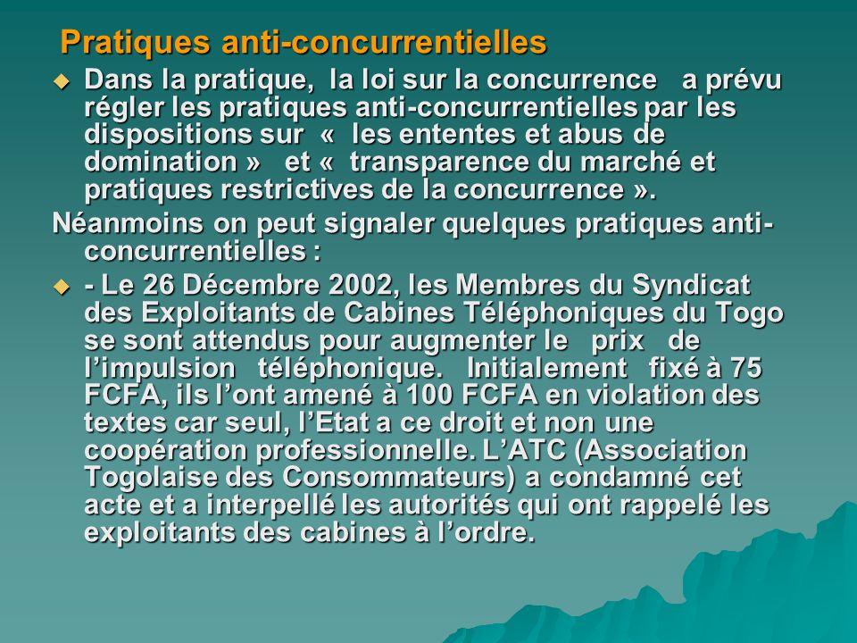 Pratiques anti-concurrentielles Pratiques anti-concurrentielles Dans la pratique, la loi sur la concurrence a prévu régler les pratiques anti-concurre