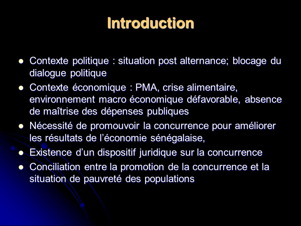 Introduction Contexte politique : situation post alternance; blocage du dialogue politique Contexte politique : situation post alternance; blocage du