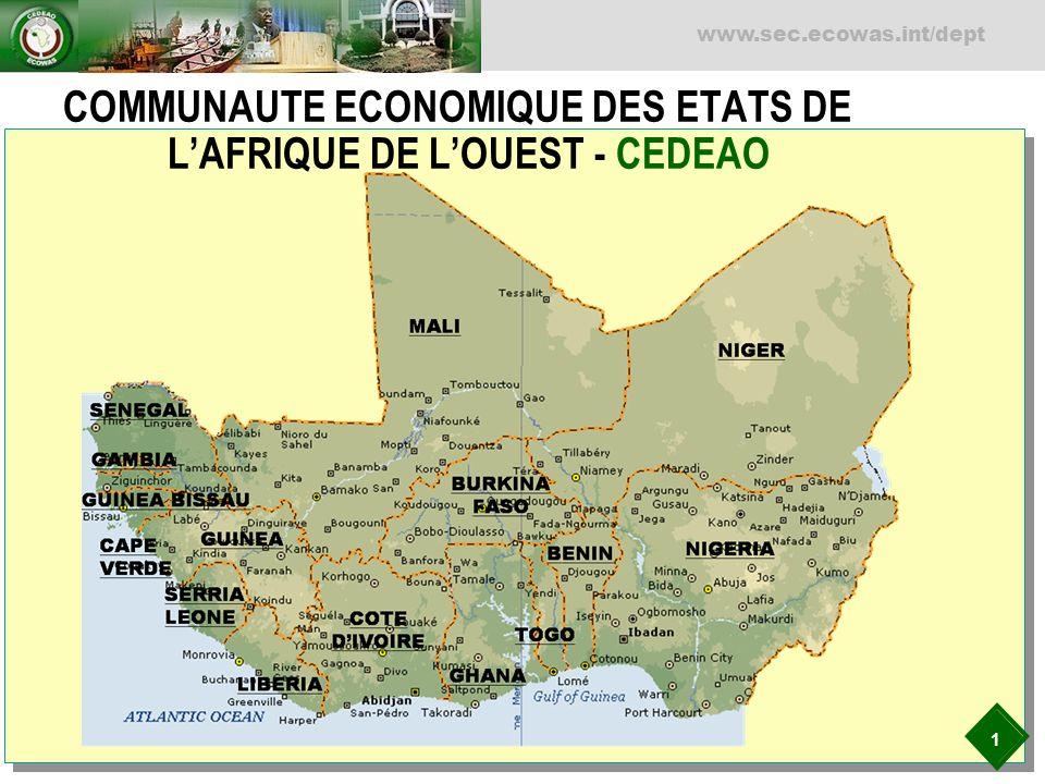 1 www.sec.ecowas.int/dept COMMUNAUTE ECONOMIQUE DES ETATS DE LAFRIQUE DE LOUEST - CEDEAO