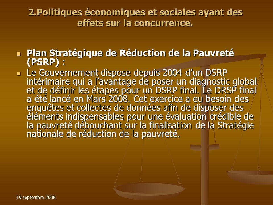 19 septembre 2008 2.Politiques économiques et sociales ayant des effets sur la concurrence.