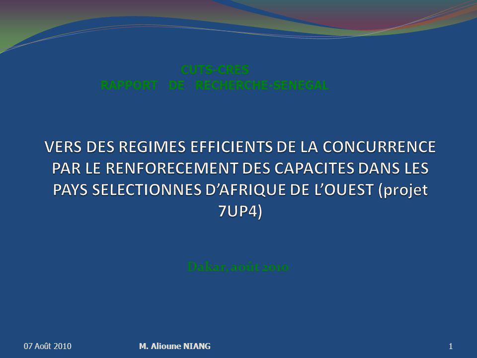 Dakar, août 2010 07 Août 2010M. Alioune NIANG1 CUTS-CRES RAPPORT DE RECHERCHE-SENEGAL