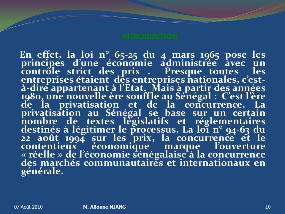 INTRODUCTION En effet, la loi n° 65-25 du 4 mars 1965 pose les principes dune économie administrée avec un contrôle strict des prix.