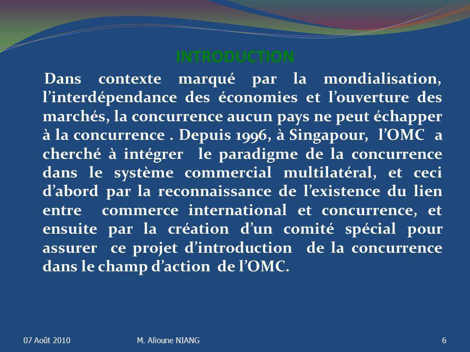 INTRODUCTION Dans contexte marqué par la mondialisation, linterdépendance des économies et louverture des marchés, la concurrence aucun pays ne peut échapper à la concurrence.