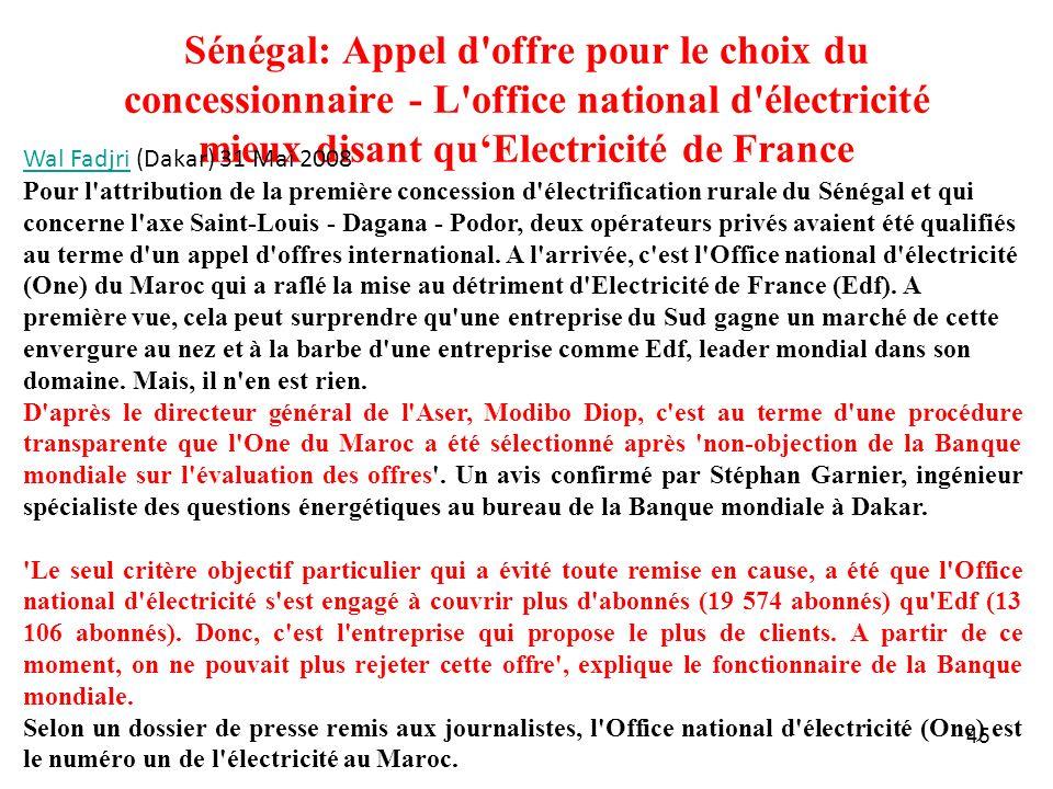 45 Sénégal: Appel d'offre pour le choix du concessionnaire - L'office national d'électricité mieux disant quElectricité de France Wal FadjriWal Fadjri