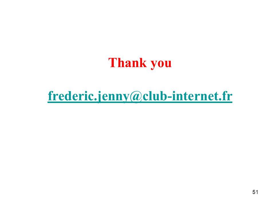 51 Thank you frederic.jenny@club-internet.fr frederic.jenny@club-internet.fr