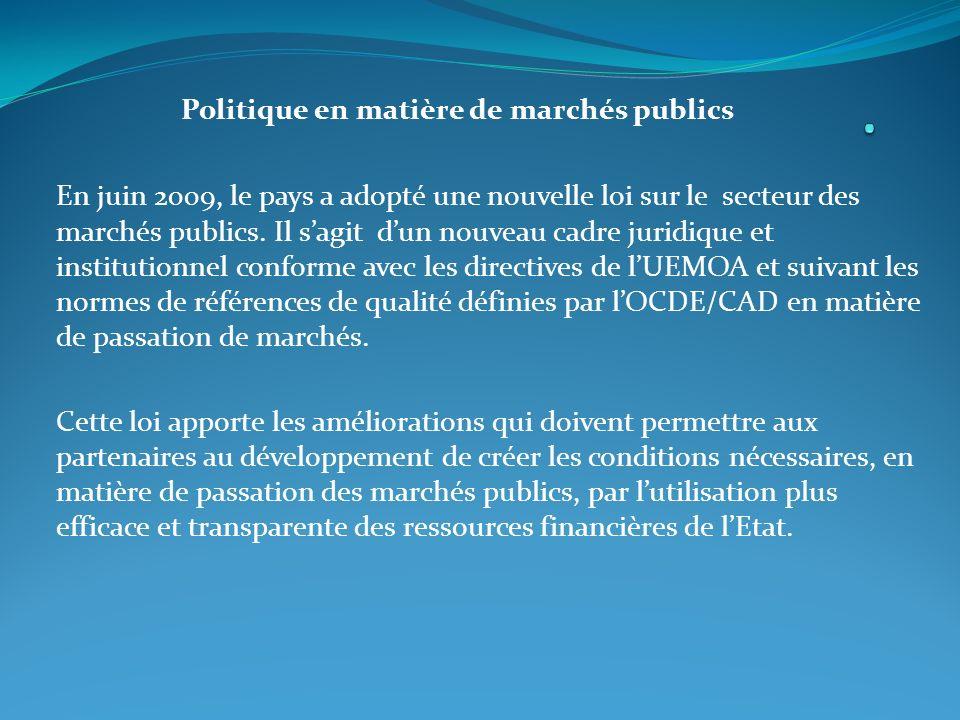Politique en matière de marchés publics En juin 2009, le pays a adopté une nouvelle loi sur le secteur des marchés publics.