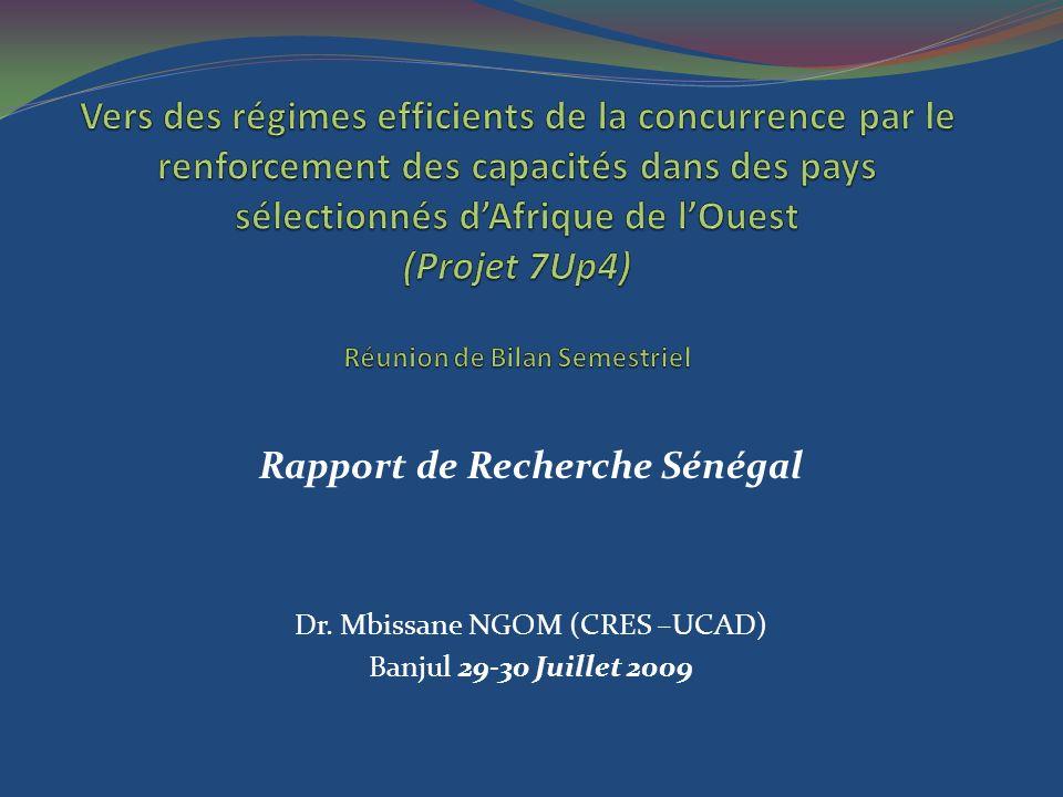 Rapport de Recherche Sénégal Dr. Mbissane NGOM (CRES –UCAD) Banjul 29-30 Juillet 2009