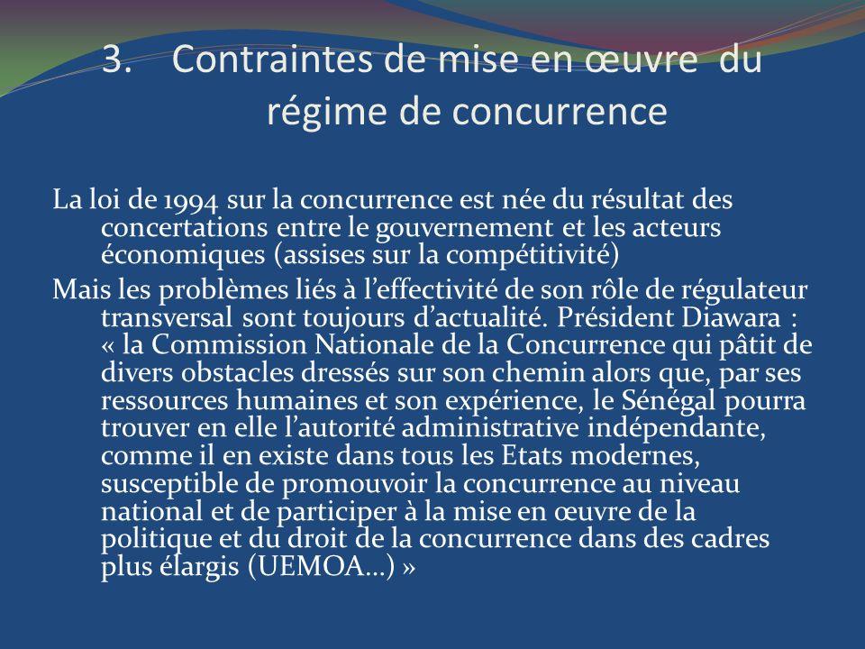 3.Contraintes de mise en œuvre du régime de concurrence La loi de 1994 sur la concurrence est née du résultat des concertations entre le gouvernement