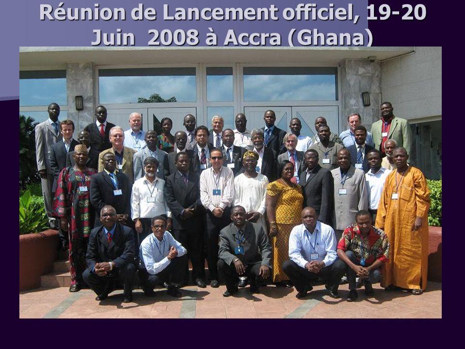 Réunion de Lancement officiel, 19-20 Juin 2008 à Accra (Ghana)