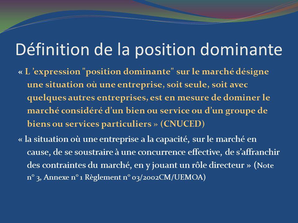 Définition de la position dominante « L expression