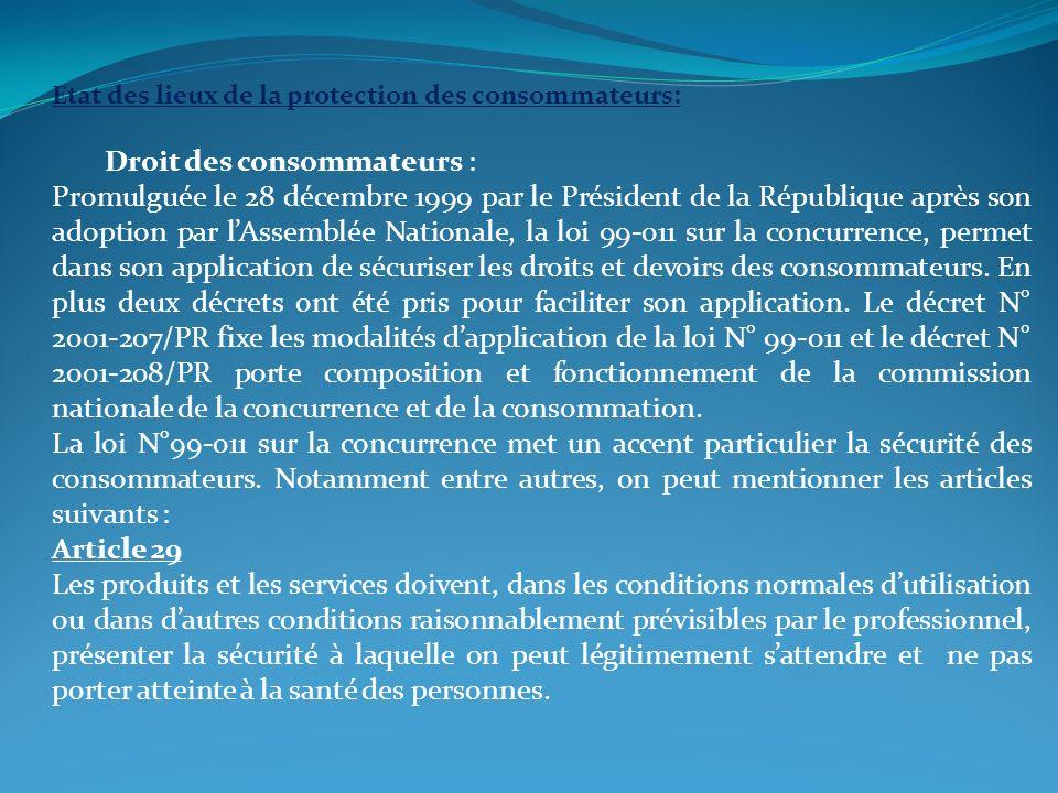 Etat des lieux de la protection des consommateurs: Droit des consommateurs : Promulguée le 28 décembre 1999 par le Président de la République après so