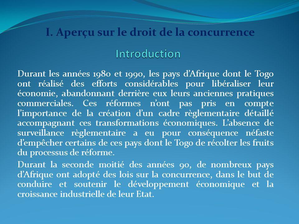 Durant les années 1980 et 1990, les pays dAfrique dont le Togo ont réalisé des efforts considérables pour libéraliser leur économie, abandonnant derri