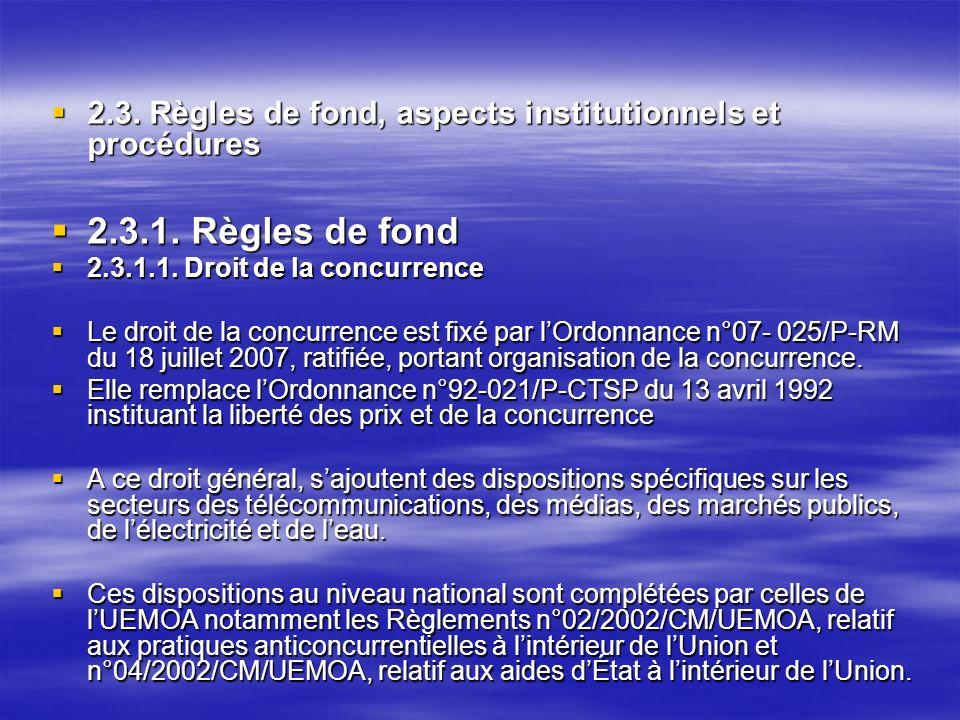 2.3.Règles de fond, aspects institutionnels et procédures 2.3.
