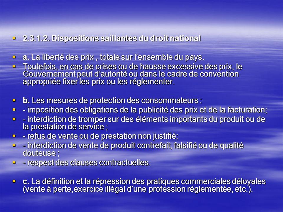 2.3.1.2.Dispositions saillantes du droit national 2.3.1.2.