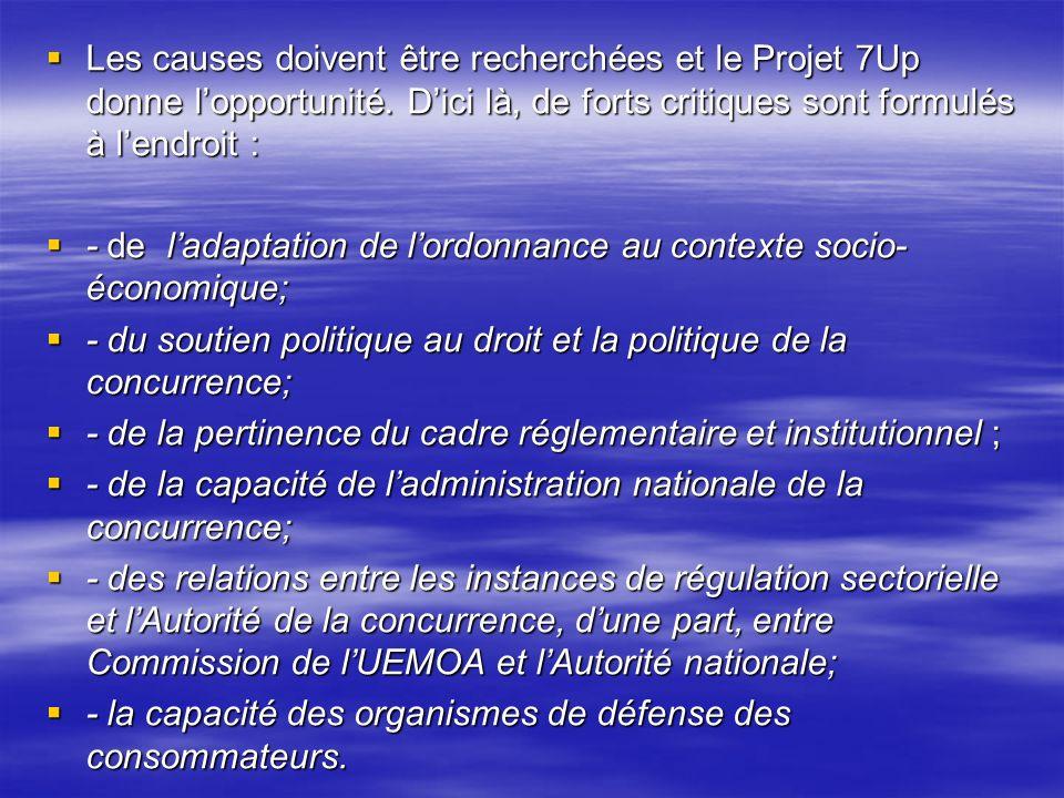 Les causes doivent être recherchées et le Projet 7Up donne lopportunité.