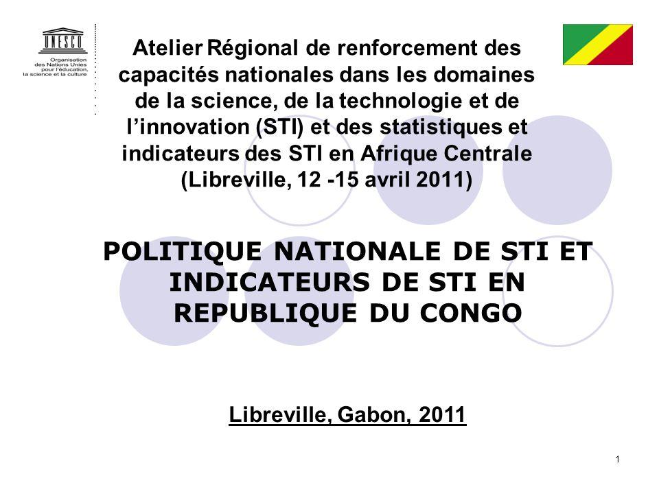 1 Atelier Régional de renforcement des capacités nationales dans les domaines de la science, de la technologie et de linnovation (STI) et des statisti