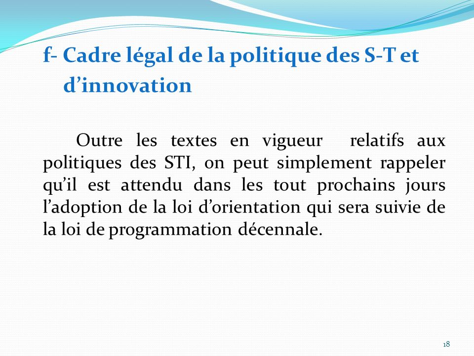 e- Système dinnovation : organisations et secteurs La mission assignée à la recherche ayant pour finalité dassurer, par linnovation le progrès de lhum