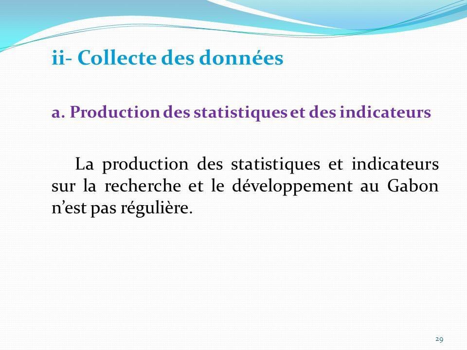 b. Priorités du Gabon La priorité sur les statistiques est clairement définie par les états généraux de léducation à travers la création dune Directio