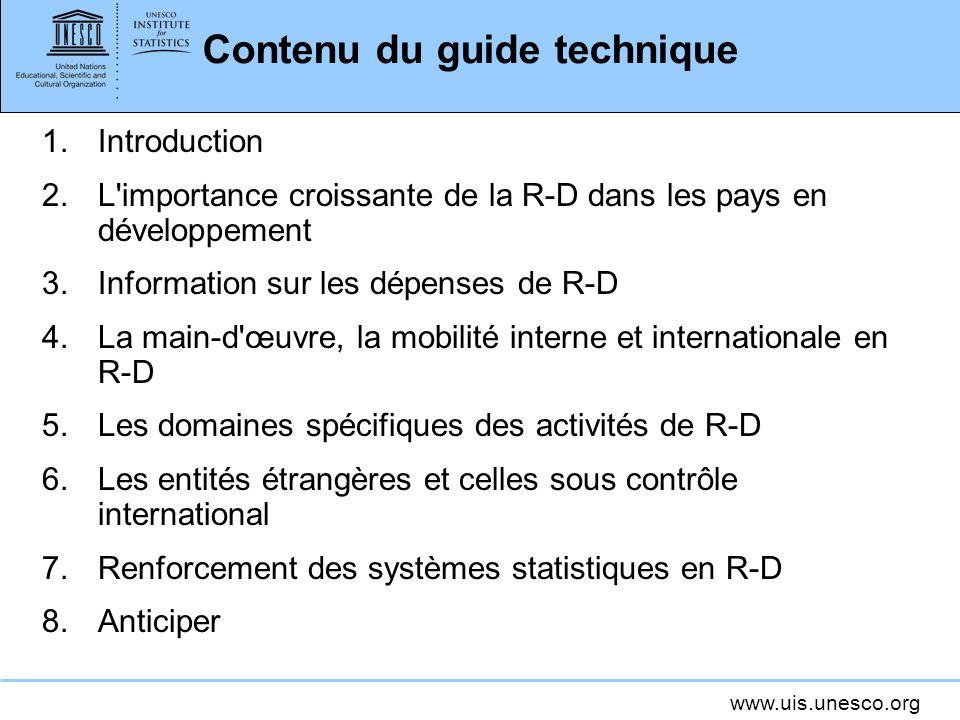 www.uis.unesco.org Établir des registres La R-D dans les pays en développement tend beaucoup à relever de la compétence des organismes publics.