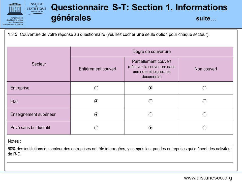 www.uis.unesco.org Questionnaire S-T: Section 1. Informations générales suite…