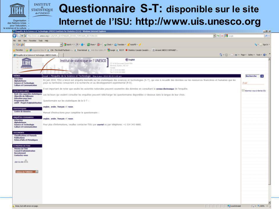 www.uis.unesco.org Questionnaire S-T: disponible sur le site Internet de lISU: http://www.uis.unesco.org