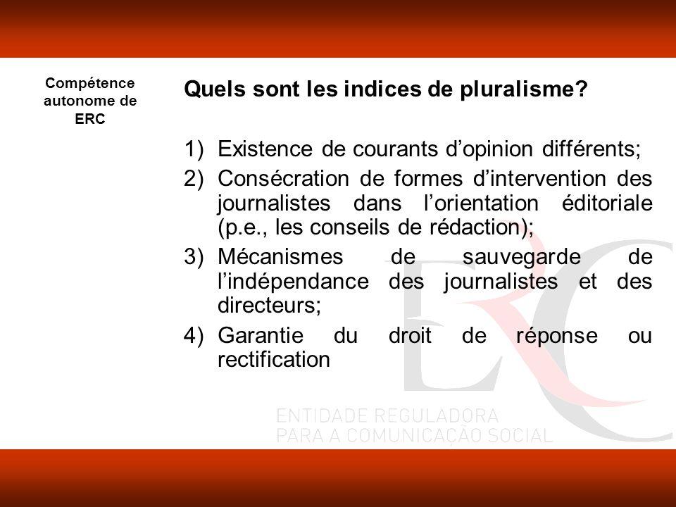 Compétence autonome de ERC Quels sont les indices de pluralisme.