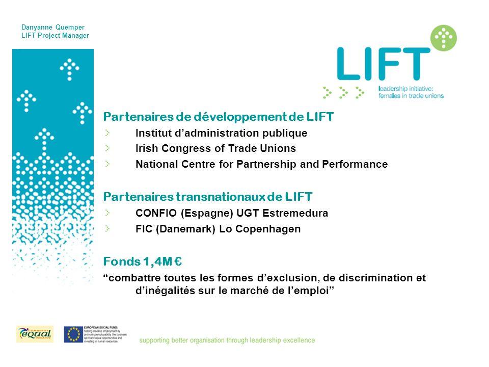 Partenaires de développement de LIFT Institut dadministration publique Irish Congress of Trade Unions National Centre for Partnership and Performance