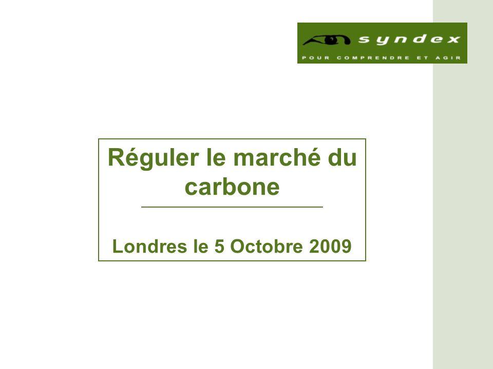 Réguler le marché du carbone Londres le 5 Octobre 2009