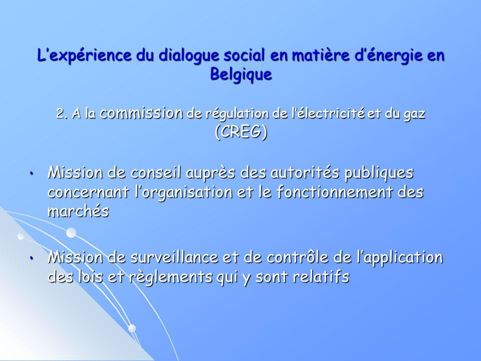 Lexpérience du dialogue social en matière dénergie en Belgique 2.
