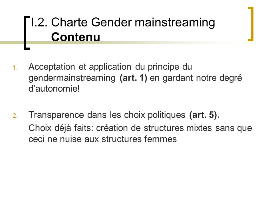 I.2.Charte Gender mainstreaming Contenu 3.