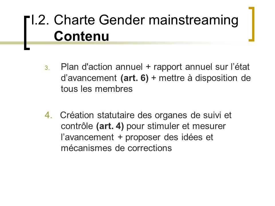 I.2.Charte Gender mainstreaming Contenu 5.